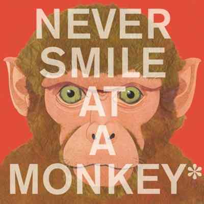 Never Smile at a Monkey By Jenkins, Steve