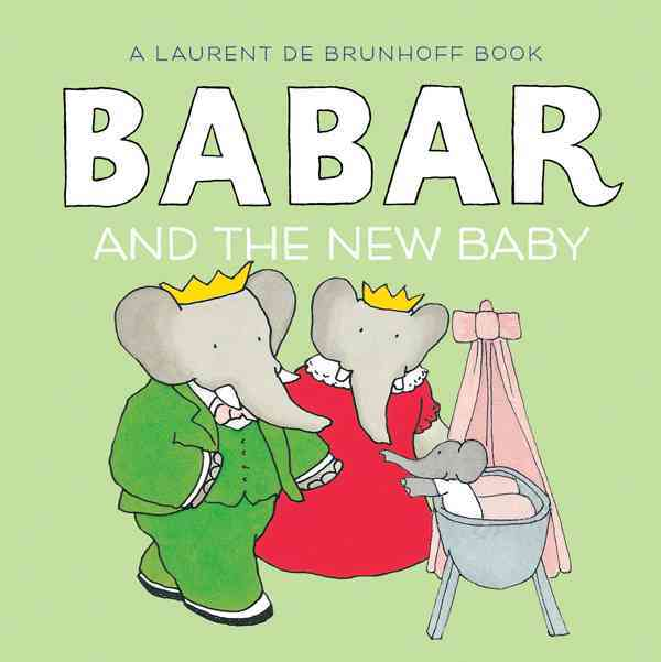 Babar and the New Baby By Rose, Phyllis